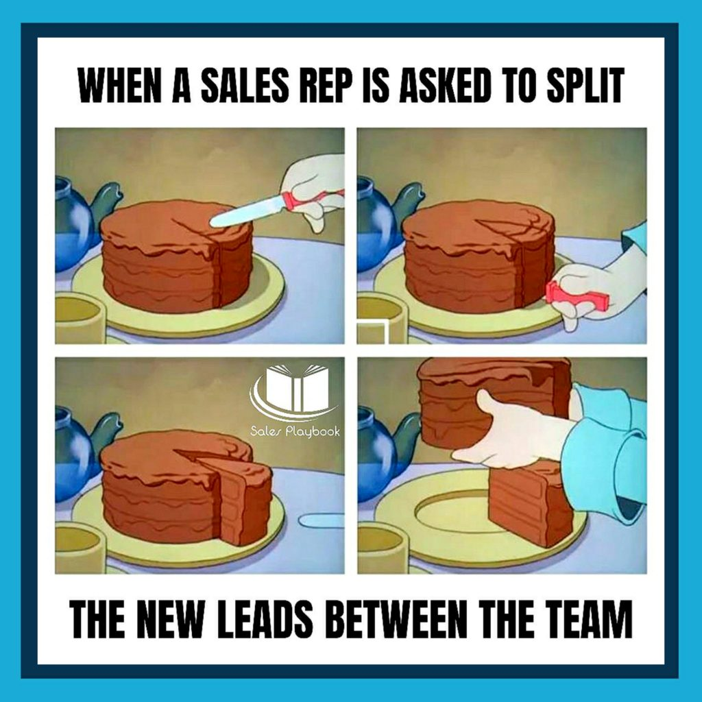 Sales meme when a sales rep is asked to split the new leads between the team