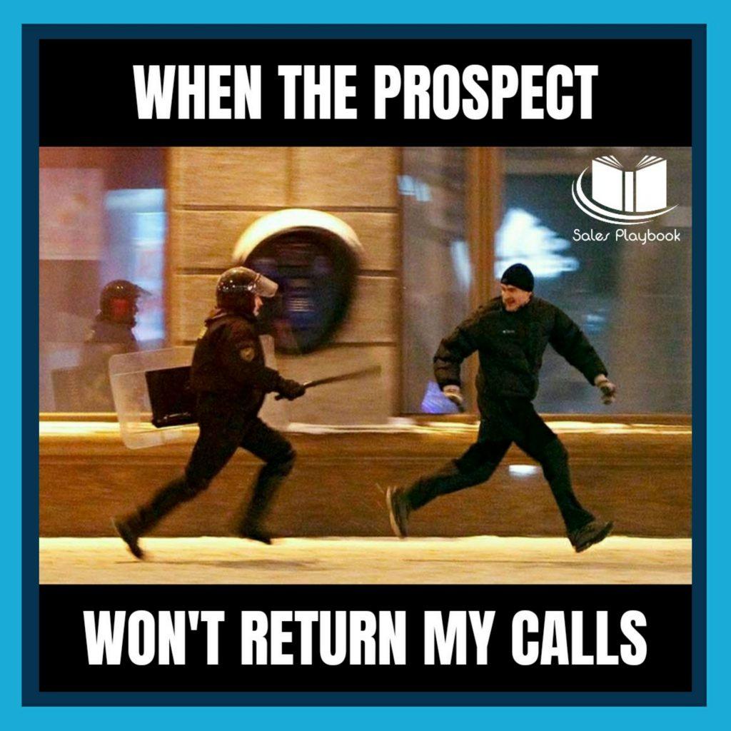 Sales meme when the prospect won't return my calls