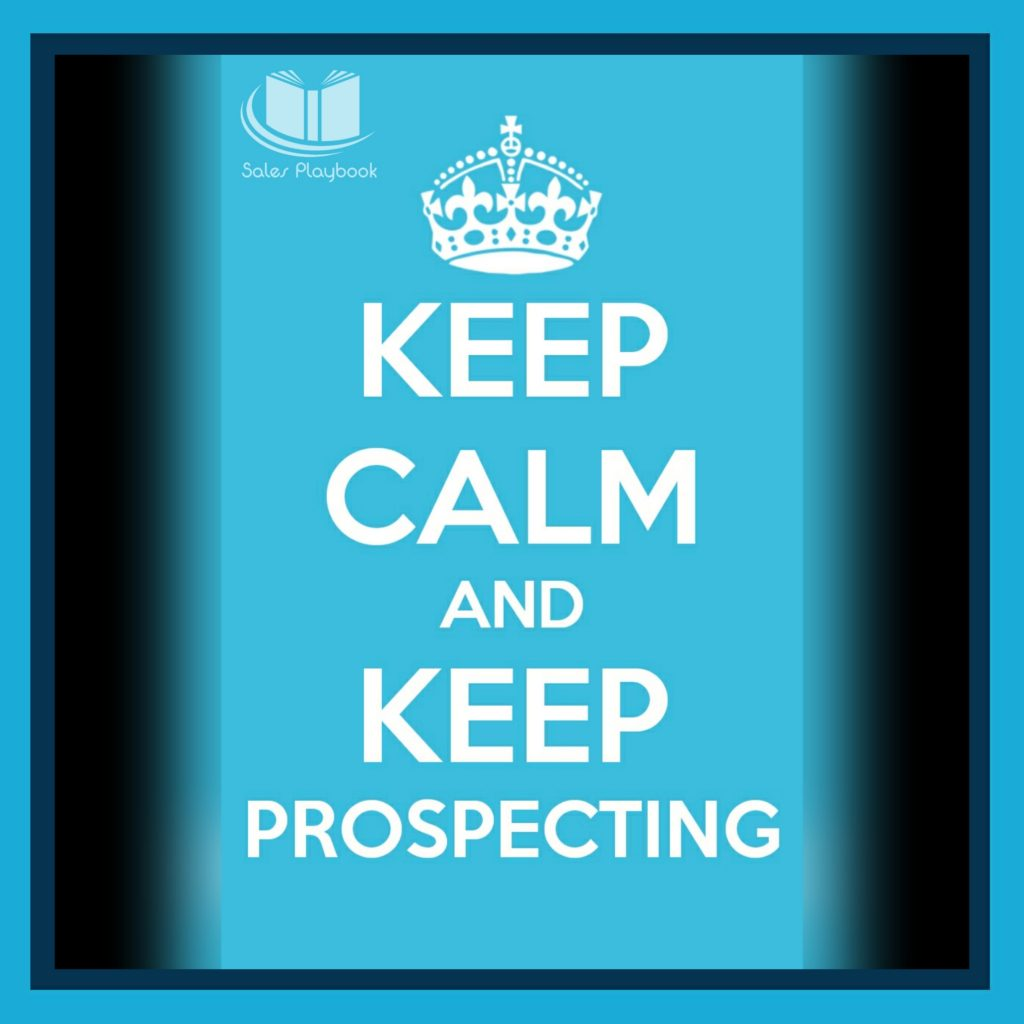 Sales meme keep calm and keep prospecting