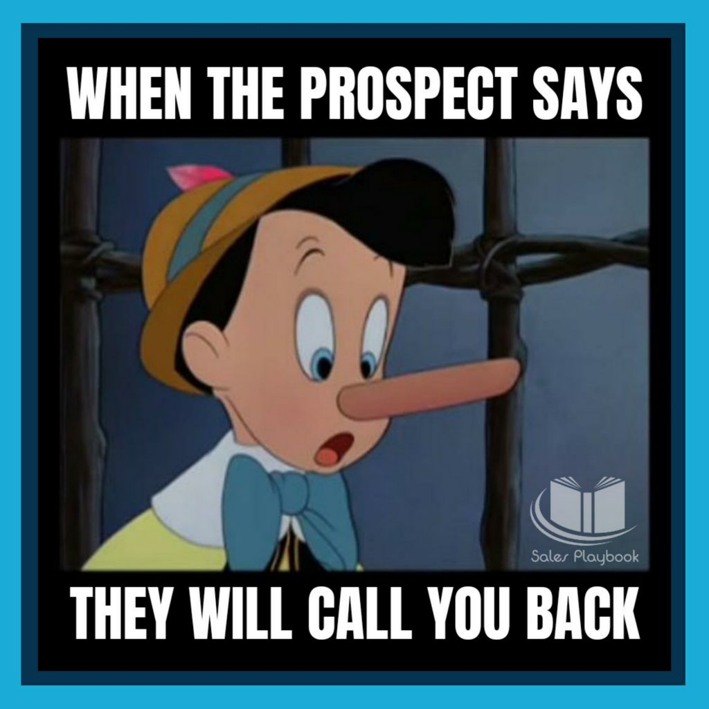 Sales meme when the prospect says they will call you back