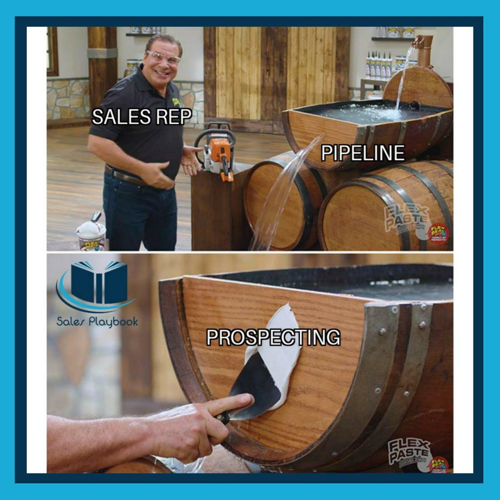 Sales meme sales rep pipeline prospecting