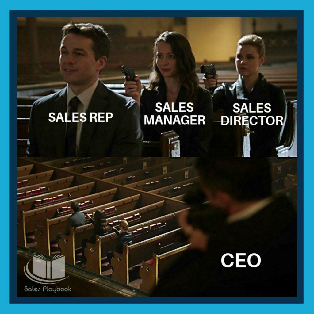 Sales meme sales rep sales manager sales director CEO