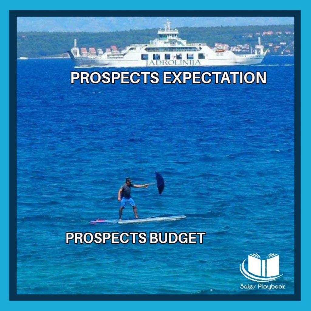 sales meme prospects expectations prospects budget