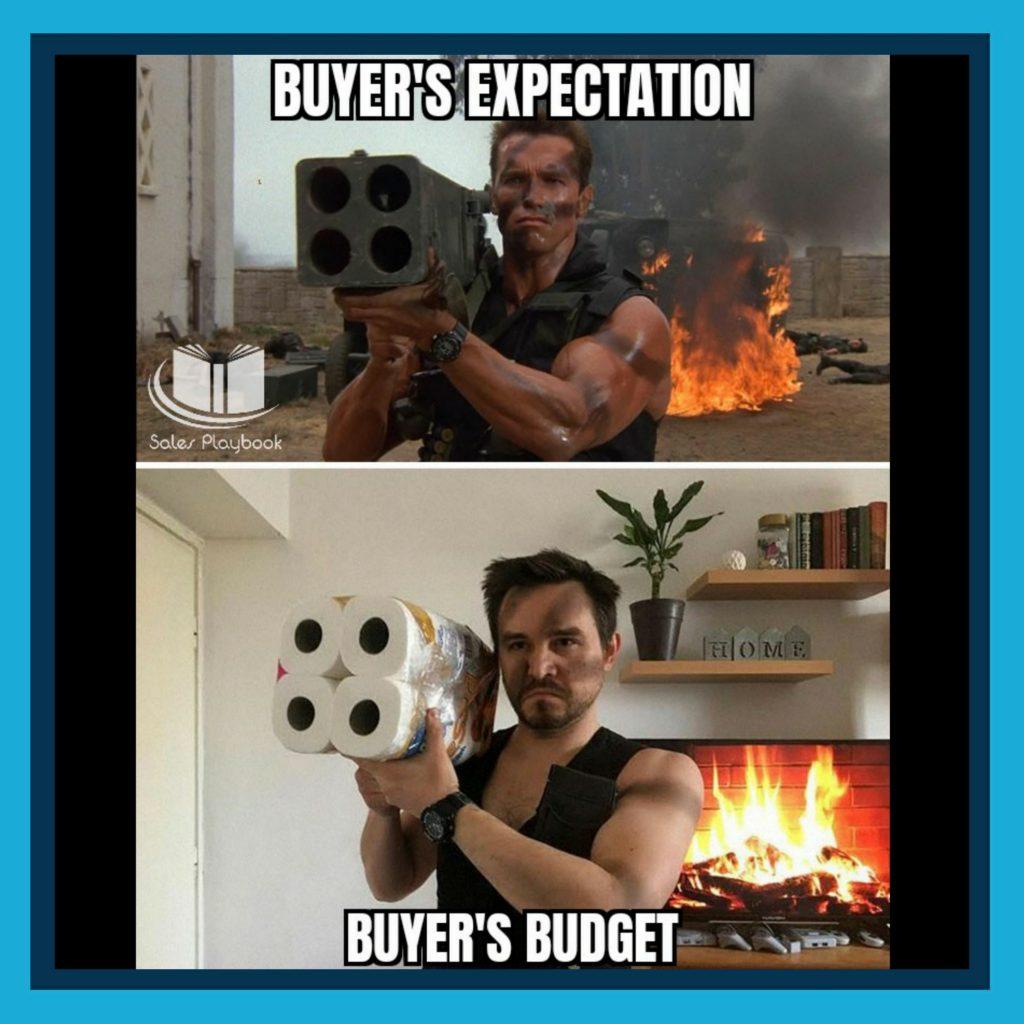 sales meme buyer's expectation buyer's budget