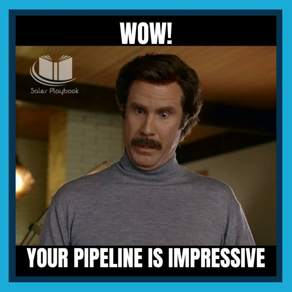 sales meme wow your pipeline is impressive