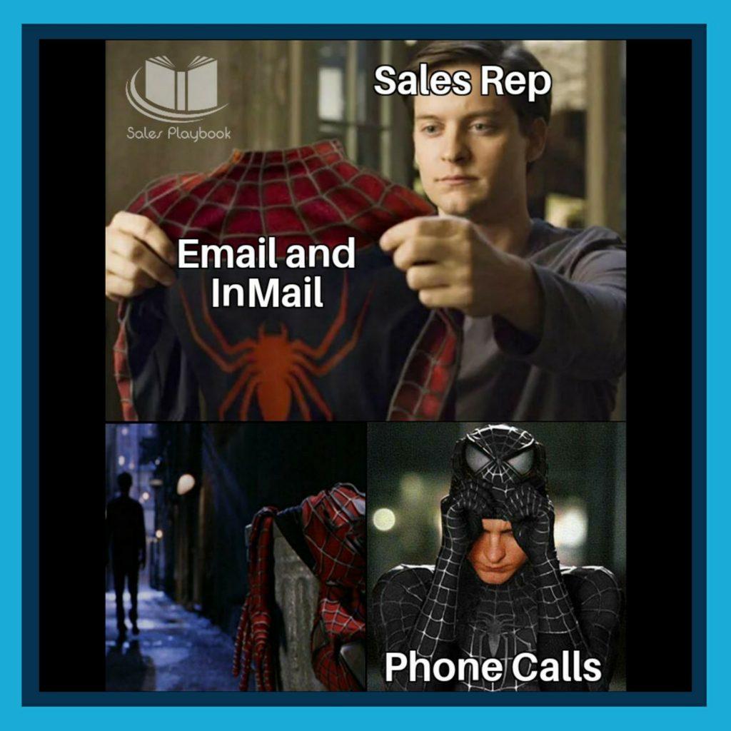 sales meme sales rep email and InMail phone calls