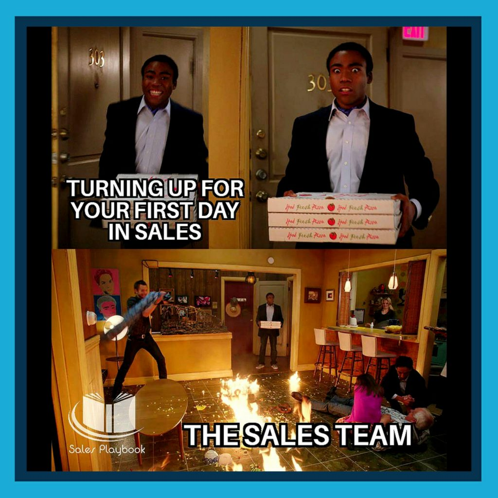 sales meme turning up for your first day in sales the sales team