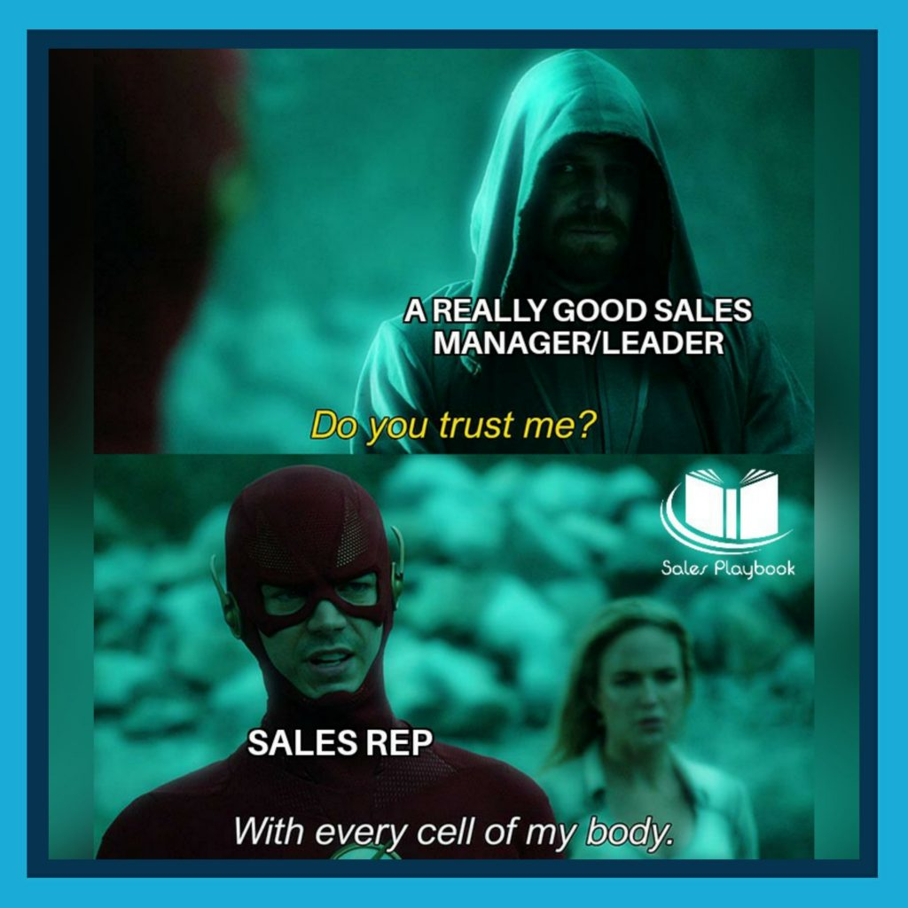 sales meme a really good sales manager leader do you trust me sales rep with every cell of my body