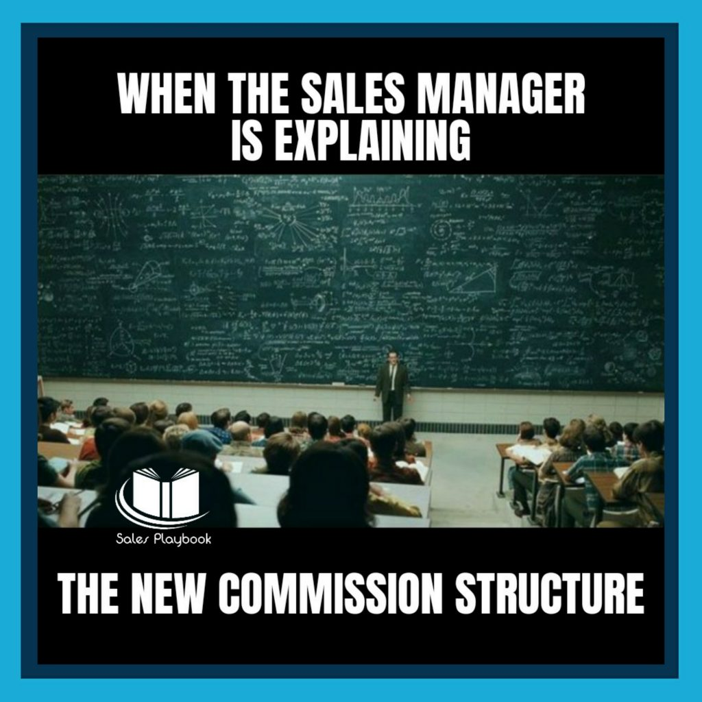 sales meme when the sales manager is explaining the new commission structure