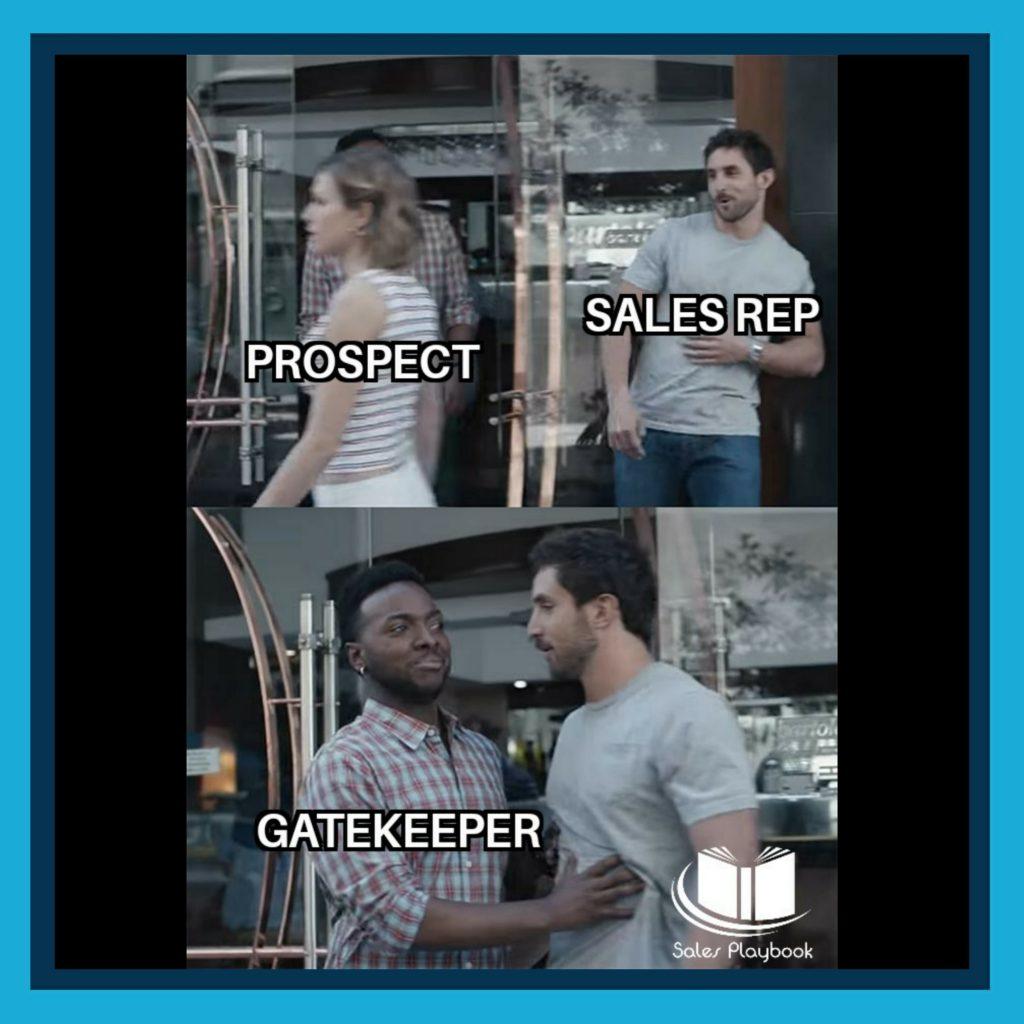 sales meme prospect sales rep gatekeeper