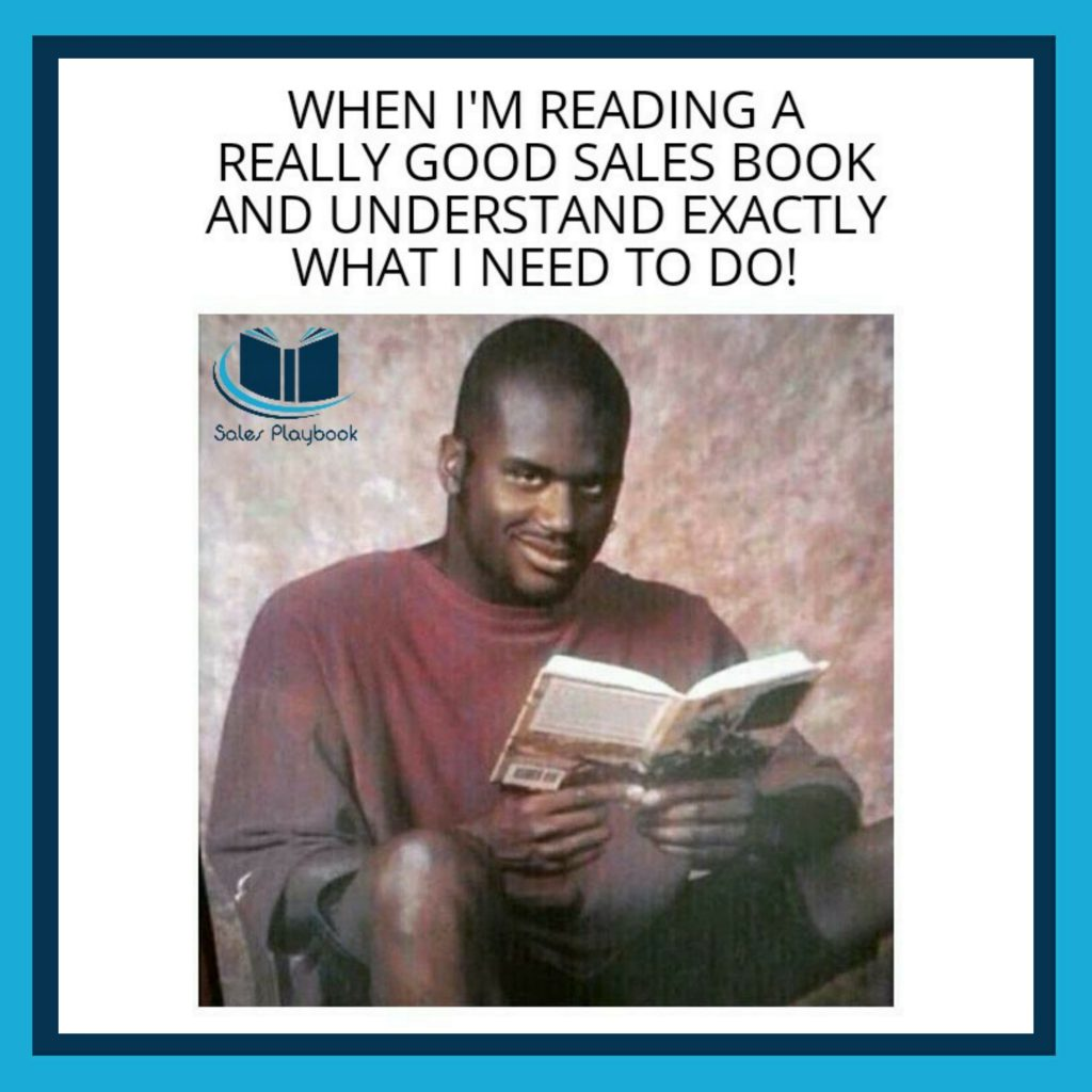 sales meme when I'm reading a really good sales book and understand exactly what I need to do