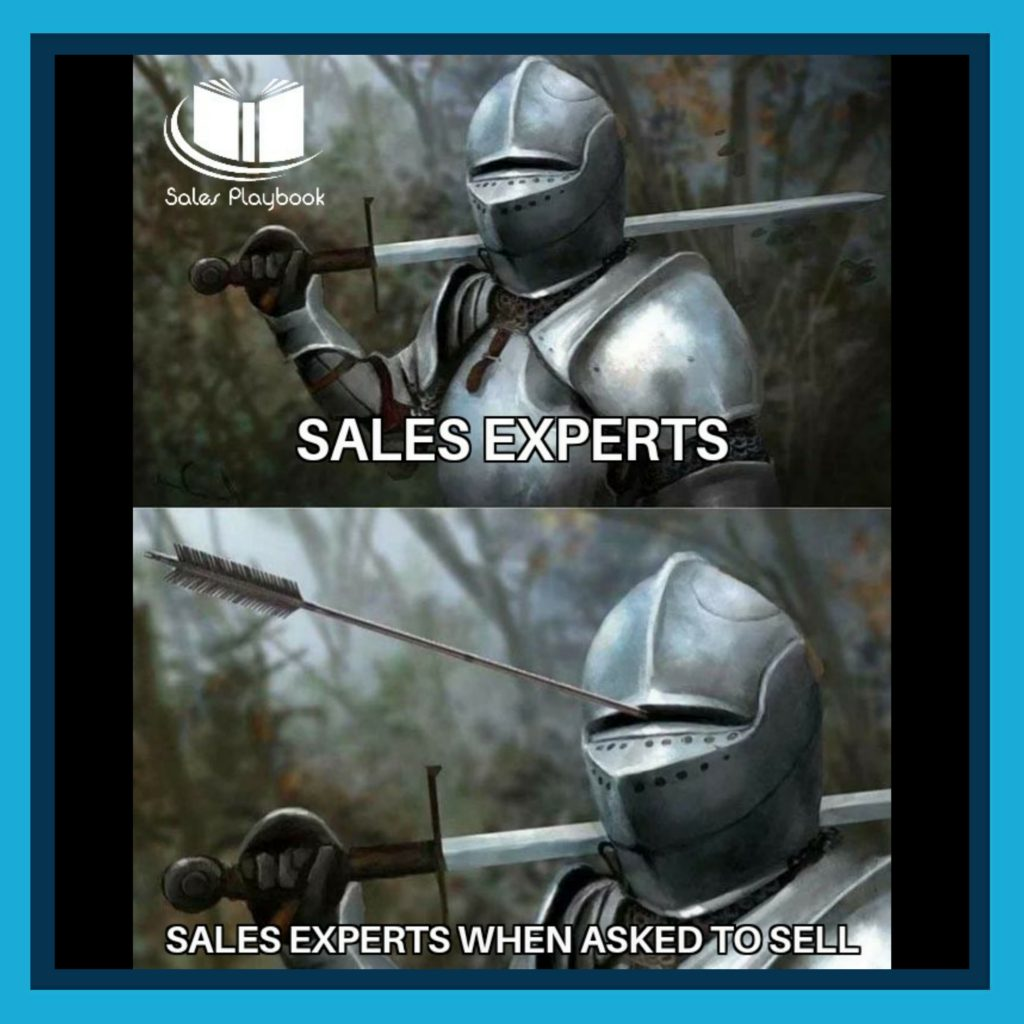 sales meme sales experts sales experts when asked to sell