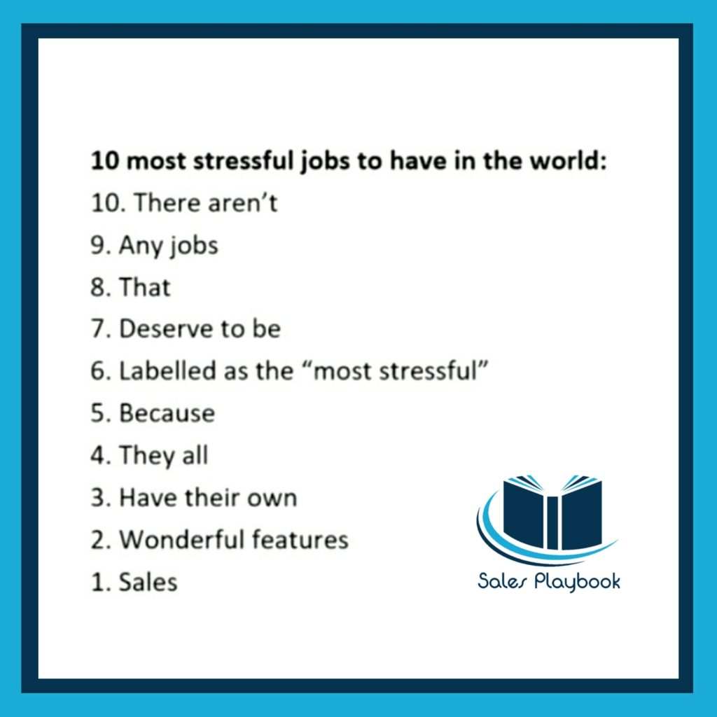 sales meme 10 most stressful jobs to have in the world