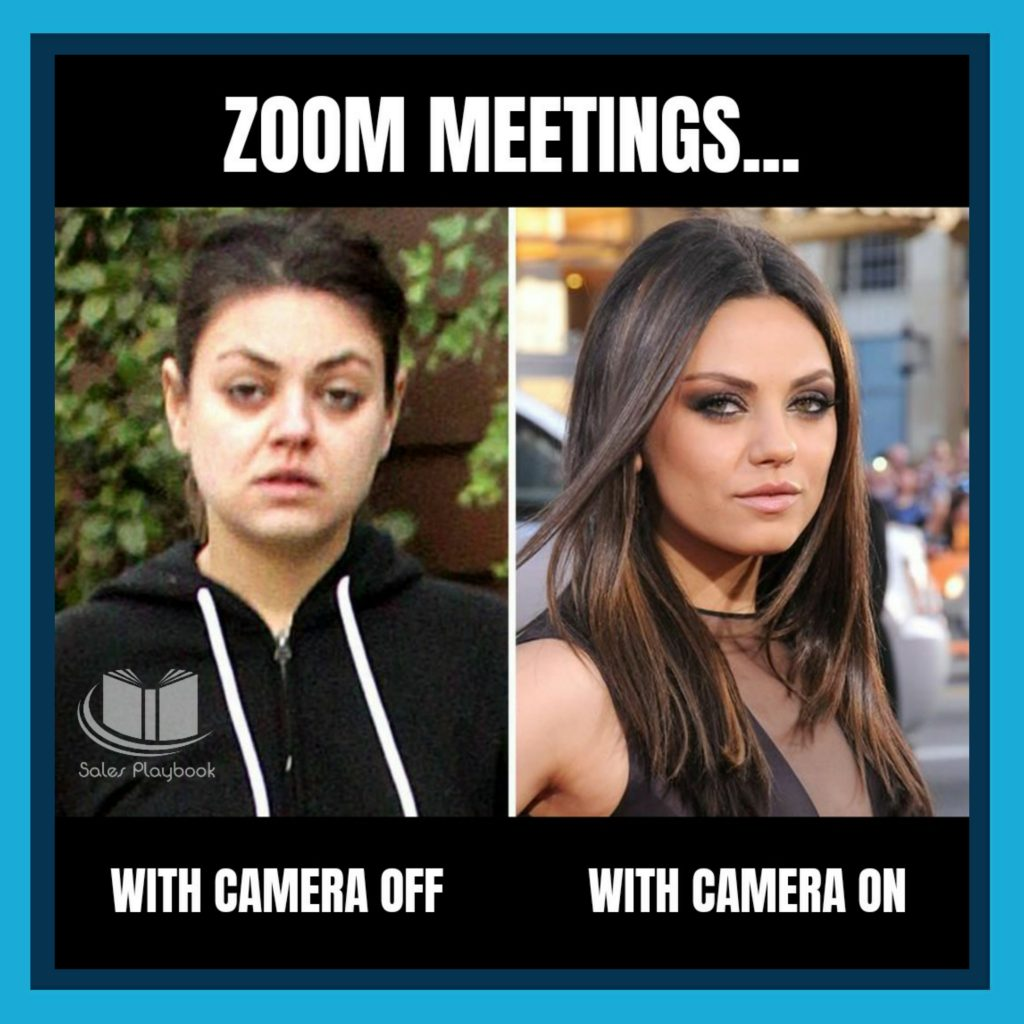 sales meme zoom meeting with camera off with camera on