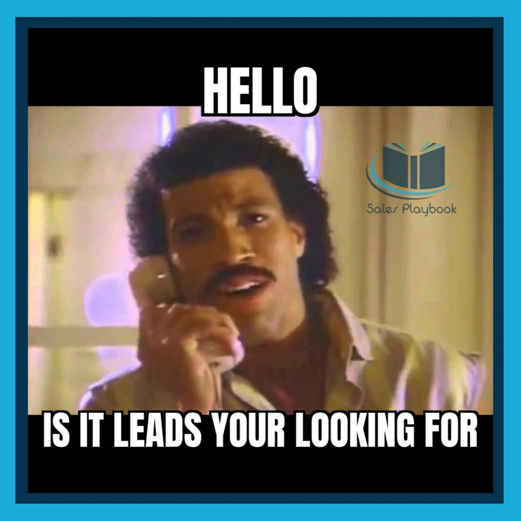 sales meme hello is it leads your looking for