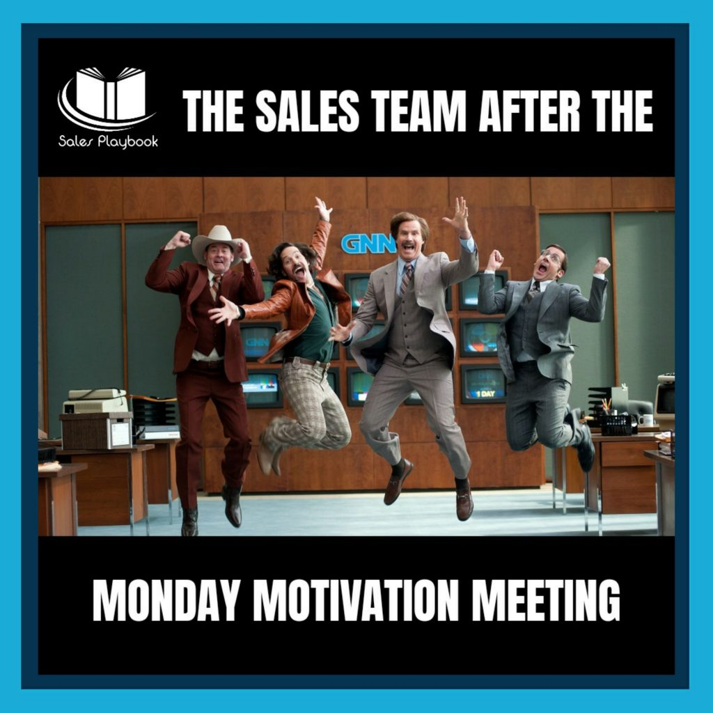 sales meme the sales team after the Monday motivation meeting