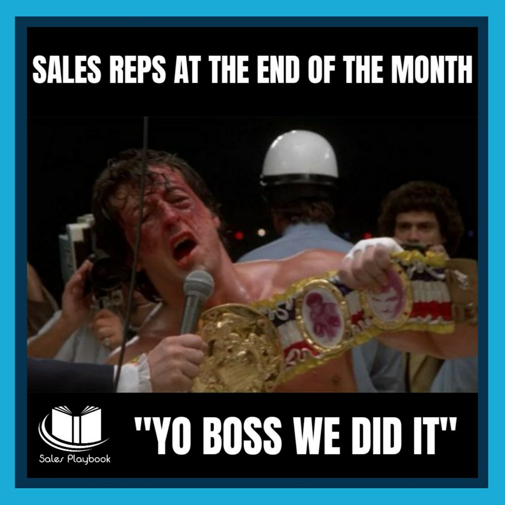 sales meme sales reps at the end of the month yo boss we did it