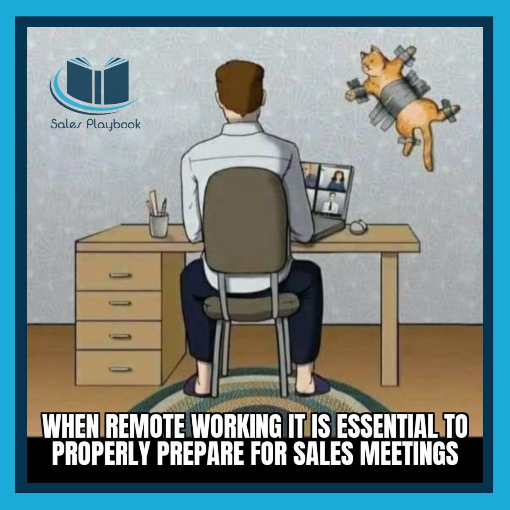 sales meme when remote working it is essential to properly prepare for sales meetings