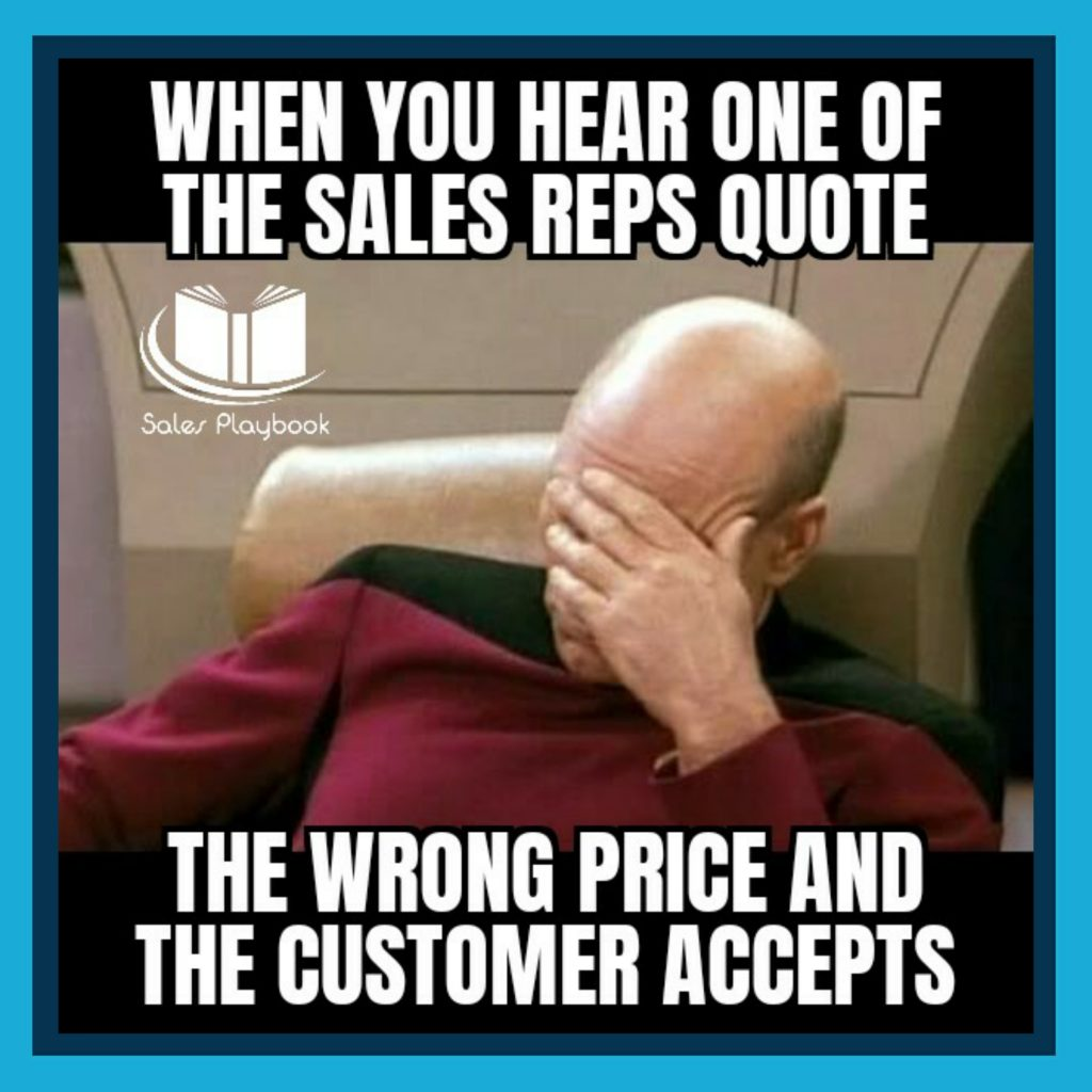 sales meme when you hear one of the sales reps quote the wrong price and the customer accepts