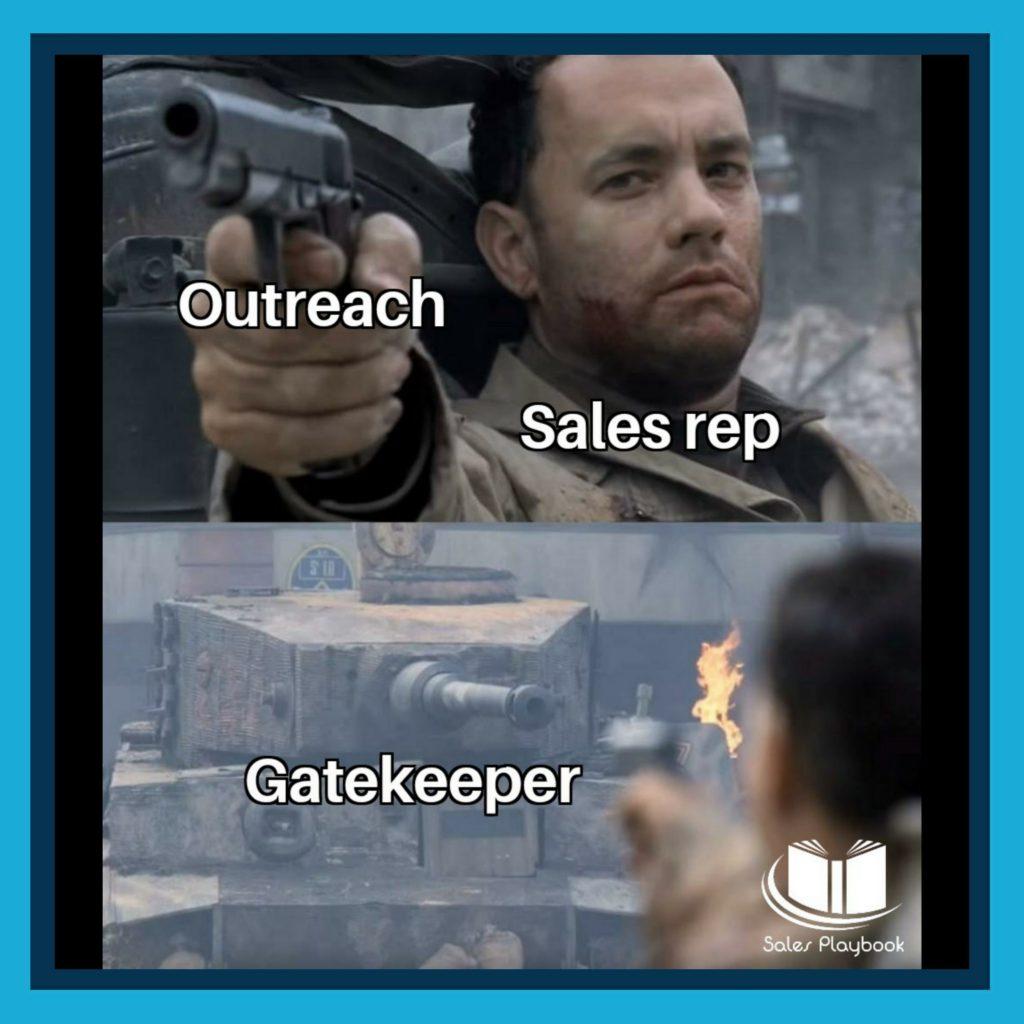 sales meme outreach sales rep gatekeeper
