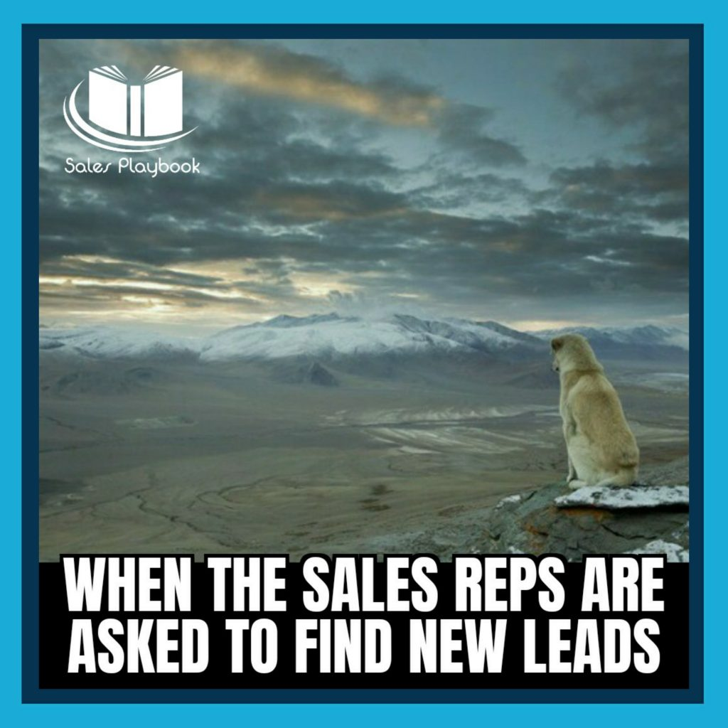 sales meme when the sales reps are asked to find new leads