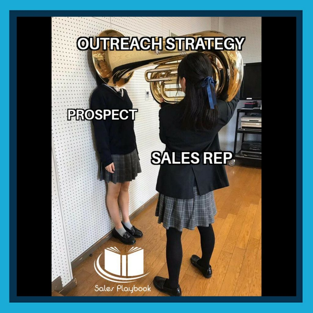 sales meme outreach strategy prospect sales rep