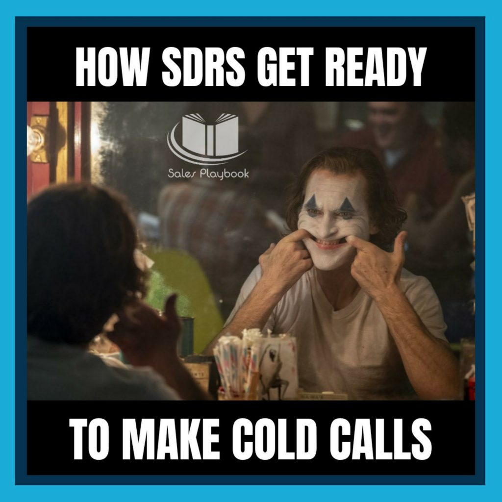 sales meme how SDRs get ready to make cold calls