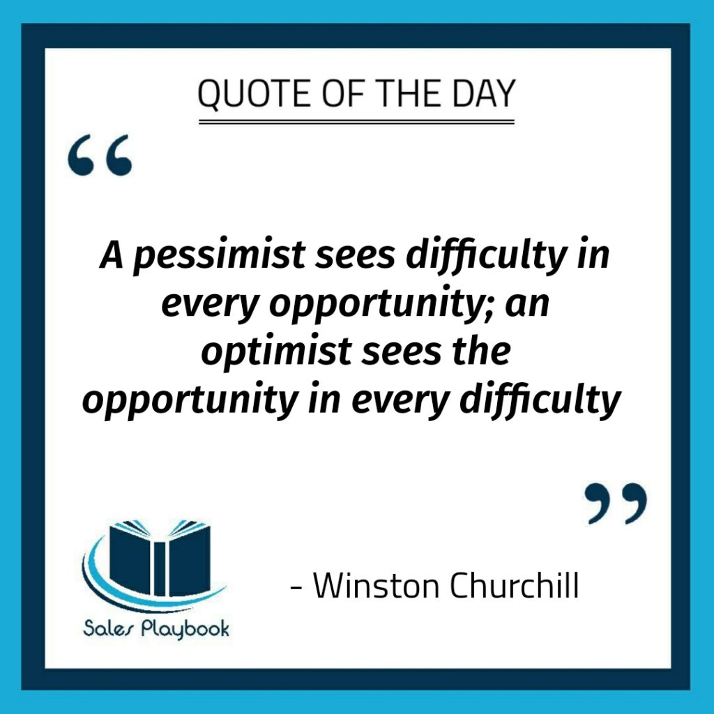 motivational quote a pessimist sees difficulty in every opportunity an optimist sees the opportunity in every difficulty