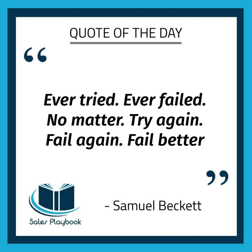 motivational quote ever tried ever failed no matter try again fail again fail better Samuel Beckett