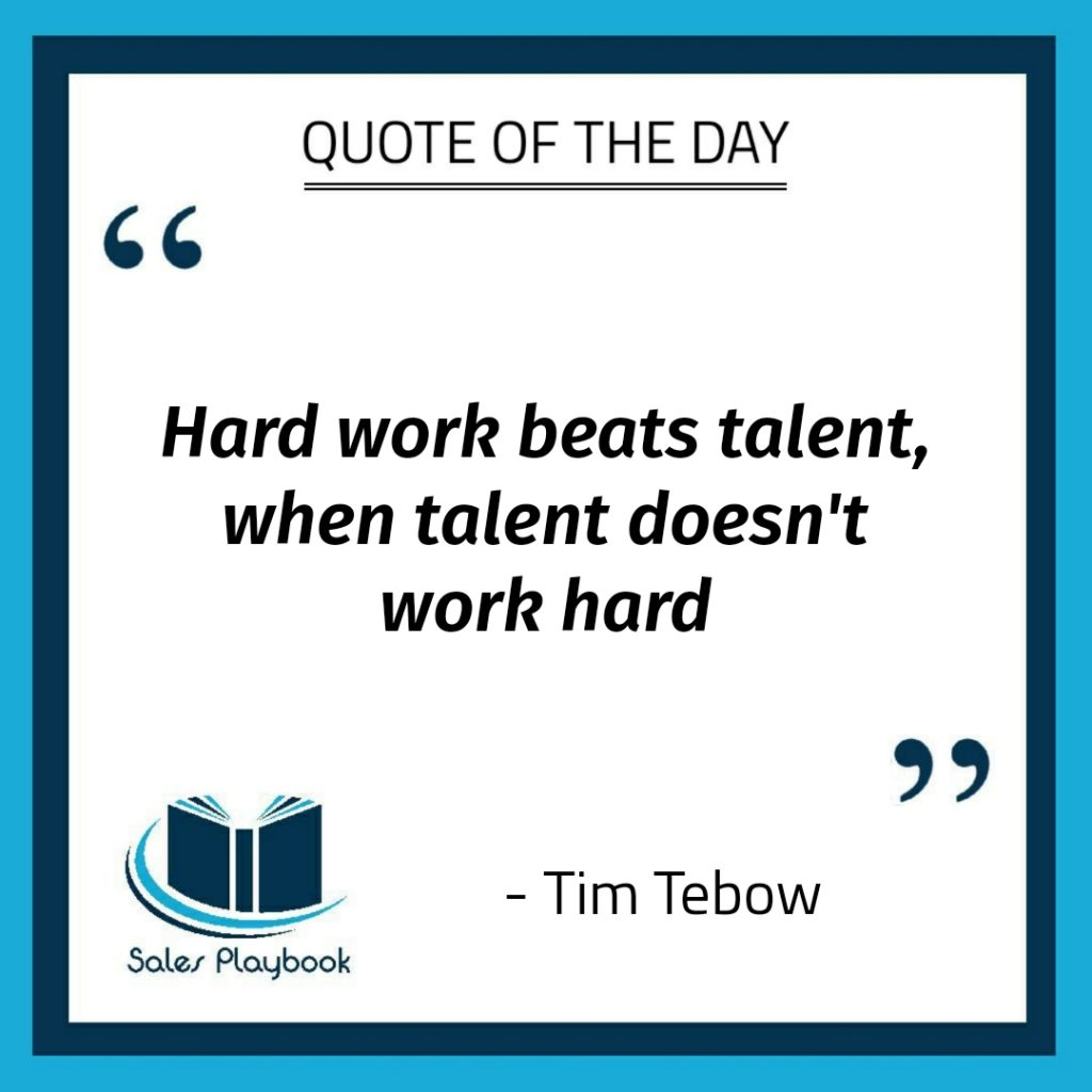 motivational quote hard work beats talent when talent doesn't work hard Tim Tebow
