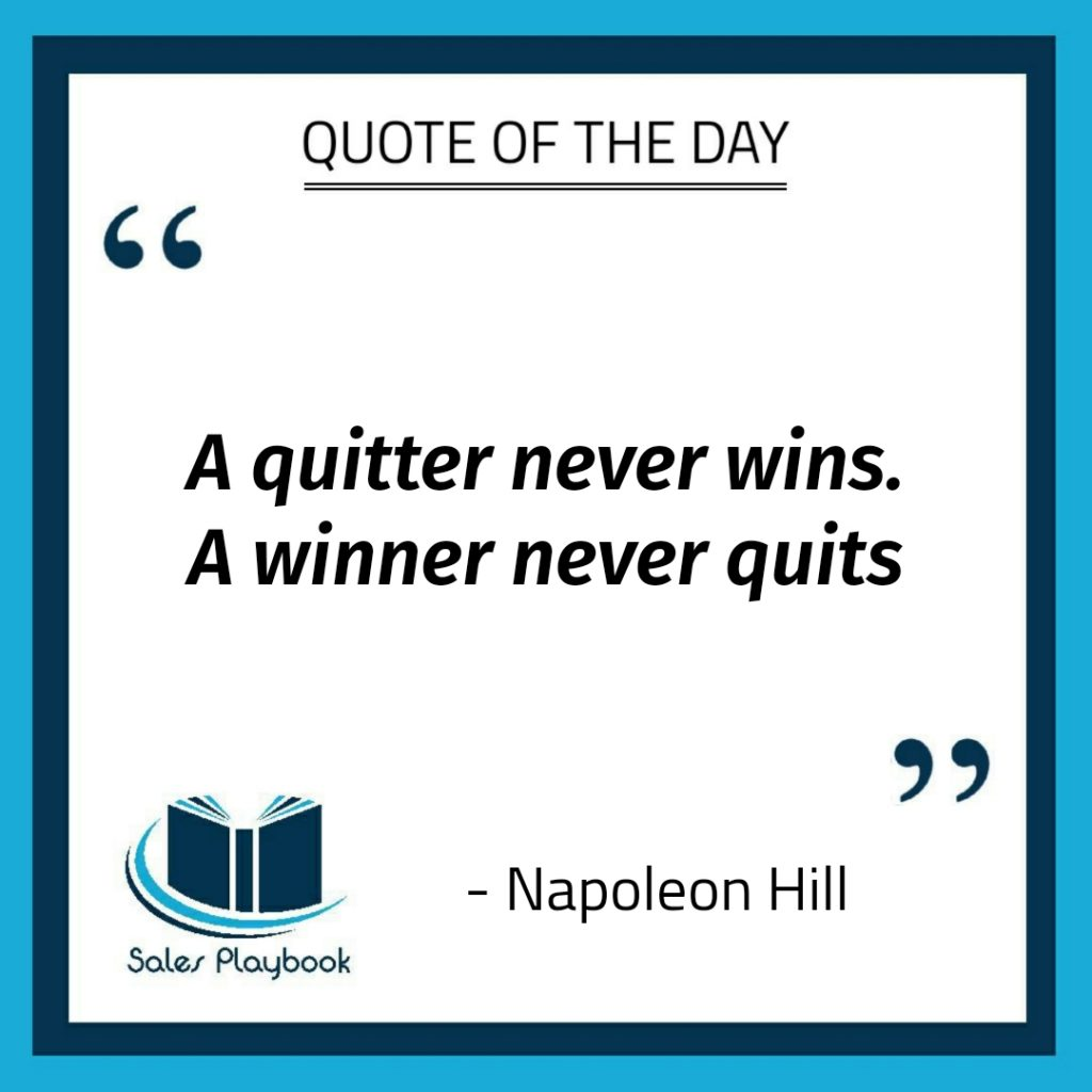 motivational quote a quitter never wins a winner never quits Napoleon Hill