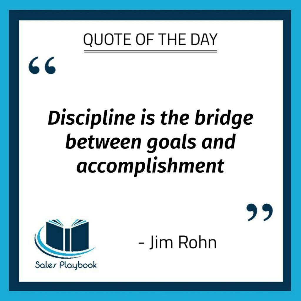 motivational quote discipline is the bridge between goals and accomplishment Jim Rohn