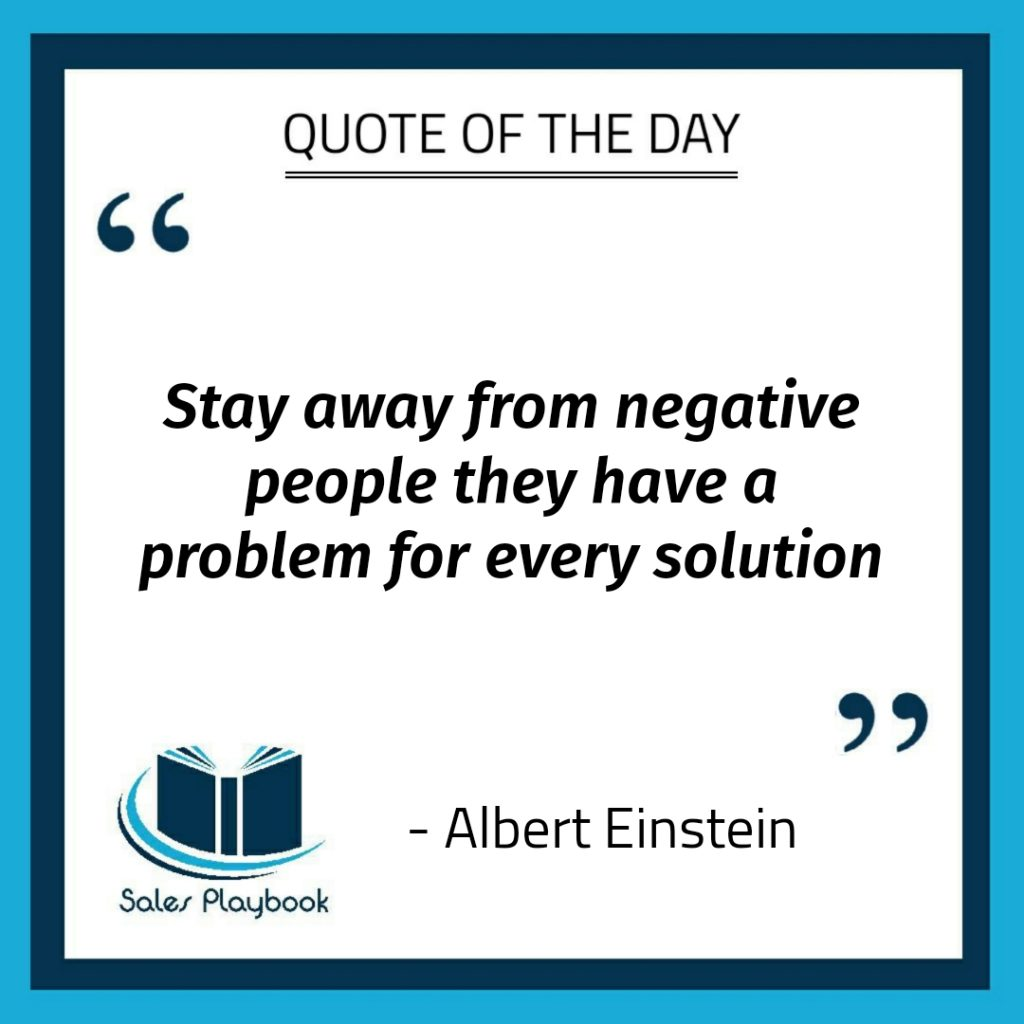 motivational quote stay away from negative people they have a problem for every solution Albert Einstein