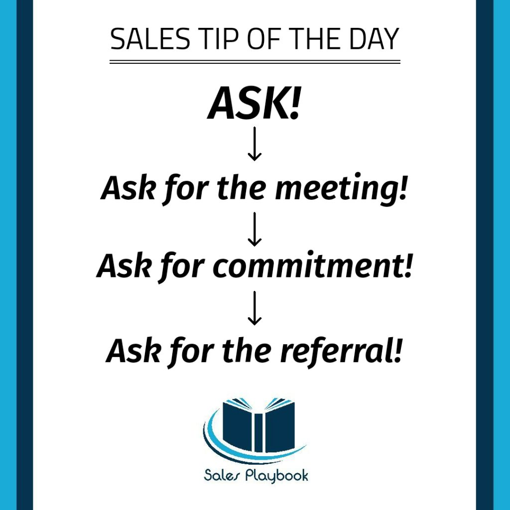 sales tip ask ask for the meeting ask for commitment as for the referral