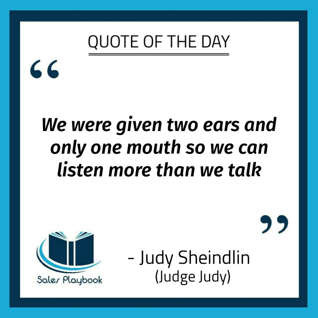 motivational quote we were given two ears and only one mouth so we can listen more than we talk Judy Judy Sheindlin