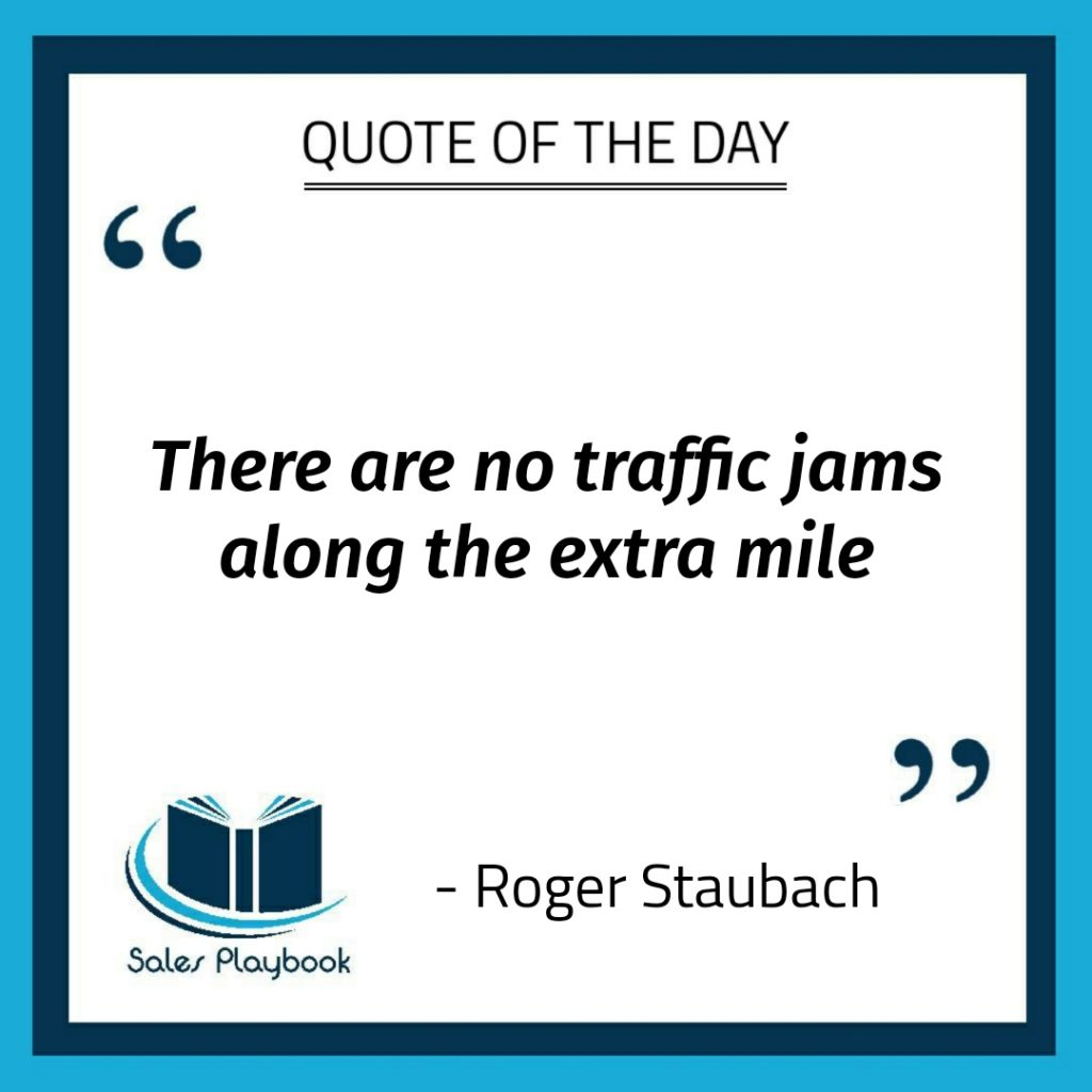 motivational quote there are no traffic jams along the extra mile Roger Staubach